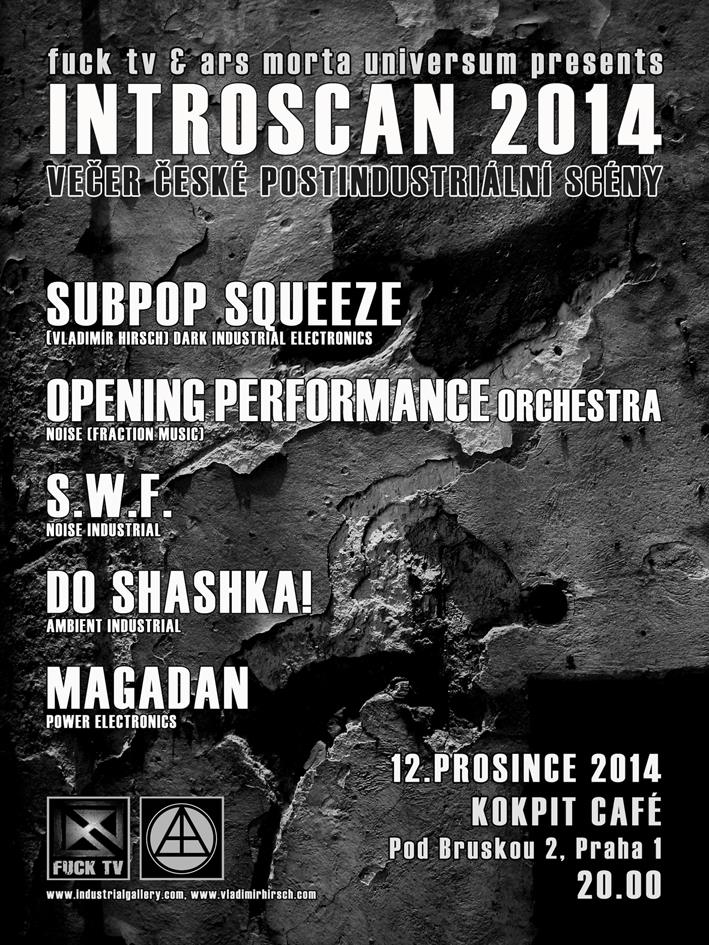 IntroScan 2014, December 12th in Prague