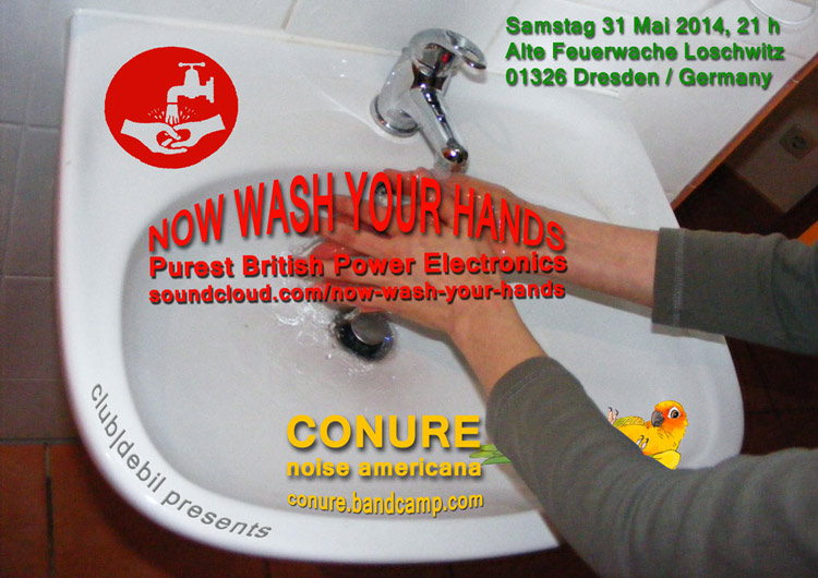 Now Wash Your Hands und Conure im club|debil