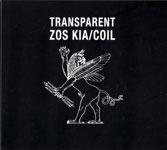 Zos Kia / Coil