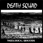 Death Squad – Theological Genocide