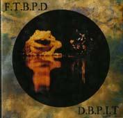 F.T.B.P.D & D.B.P.I.T – Toads And Bugs