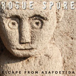 Rogue Spore – Escape From Asafoetida
