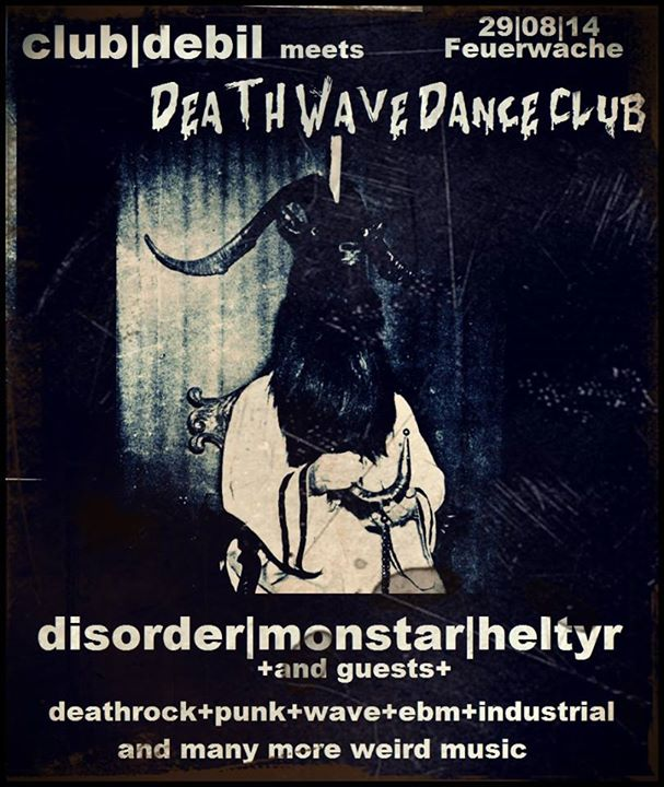 club|debil meets Death Wave Dance Club