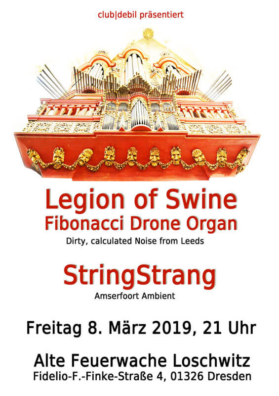Legion Of Swine / Fibonacci Drone Organ & StringStrang