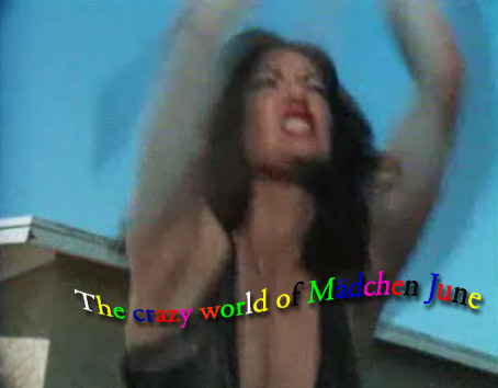 The Crazy World Of Mädchen June